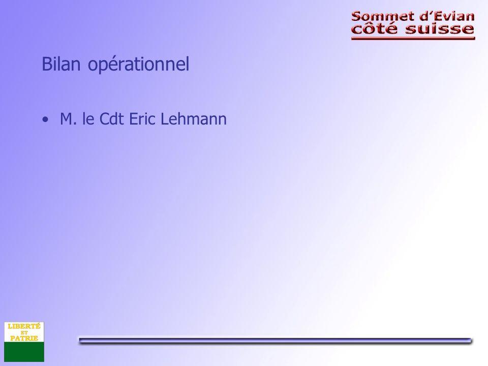 Bilan opérationnel M. le Cdt Eric Lehmann