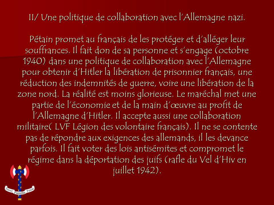 II/ Une politique de collaboration avec lAllemagne nazi.