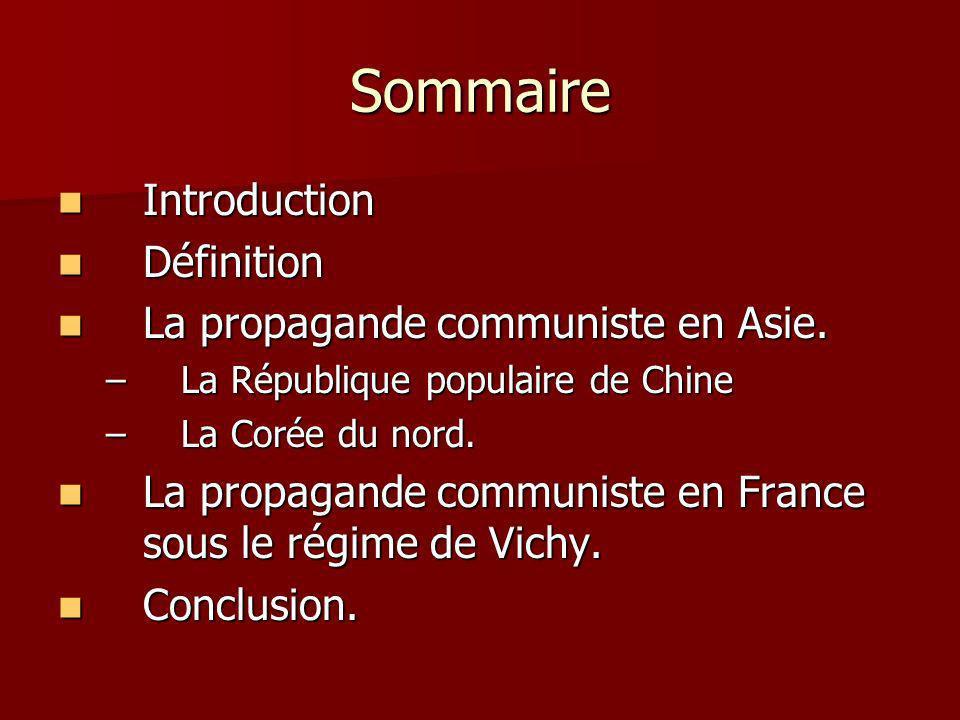 Sommaire Introduction Introduction Définition Définition La propagande communiste en Asie.