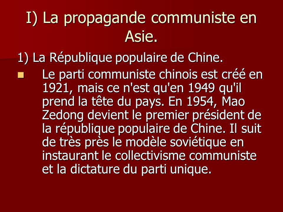 I) La propagande communiste en Asie.1) La République populaire de Chine.