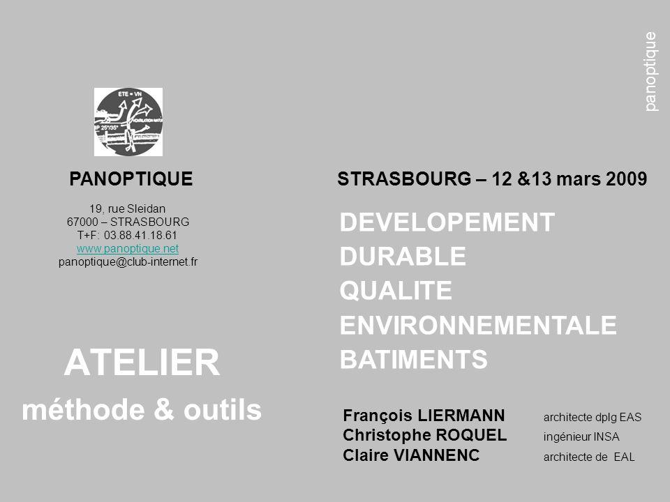 panoptique ATELIER méthode & outils 19, rue Sleidan 67000 – STRASBOURG T+F: 03.88.41.18.61 www.panoptique.net panoptique@club-internet.fr François LIE