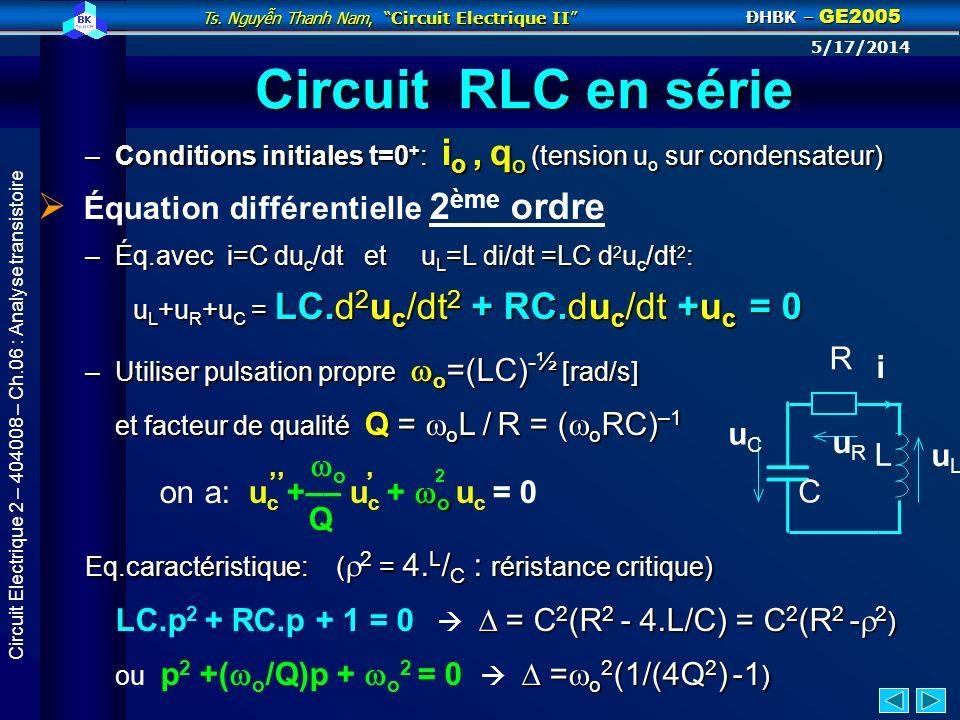 Ts. Nguyn Thanh Nam, Circuit Electrique II ĐHBK – GE2005 5/17/2014 Circuit Electrique 2 – 404008 – Ch.06 : Analyse transistoire Établir le courant - c