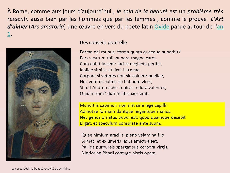 Des conseils pour elle Forma dei munus: forma quota quaeque superbit.