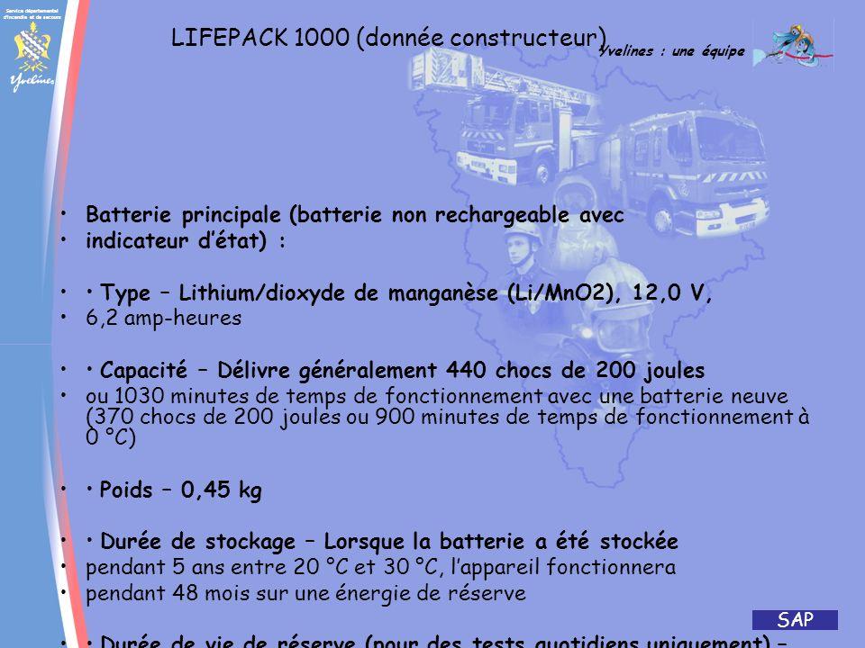 Service départemental d'incendie et de secours Yvelines : une équipe SAP LIFEPACK 1000 ANCIENNE PROCEDURE (fibrillation) NOUVELLE PROCEDURE (fibrillat