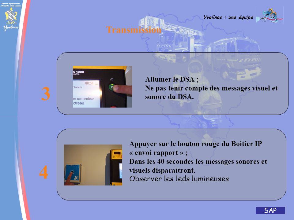 Service départemental d'incendie et de secours Yvelines : une équipe SAP Transfert de données DSA LIFEPAK1000 Transmission Vérifier que le voyant « pr