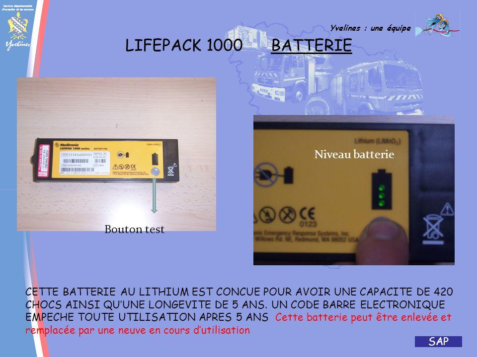 Service départemental d'incendie et de secours Yvelines : une équipe SAP LIFEPACK 1000 BATTERIE BOUTON LUMINEUX DELIVRANCE DE CHOC BOUTON ON / OFF CON