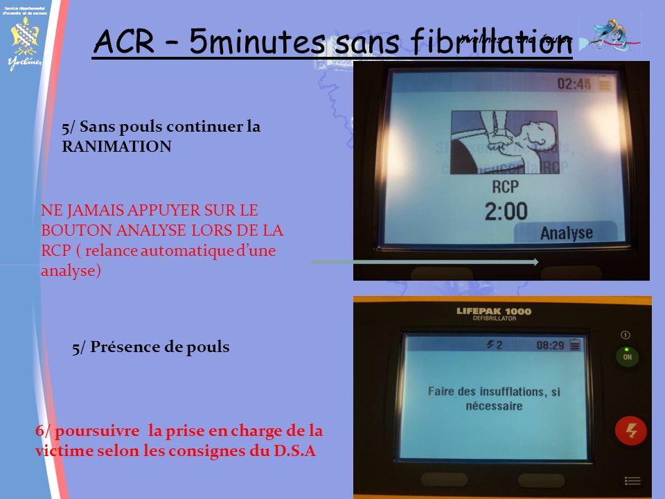 Service départemental d'incendie et de secours Yvelines : une équipe SAP LIFEPACK 1000 sans fibrillation 3/ Au bout de 2 minutes de RCP prise de pouls
