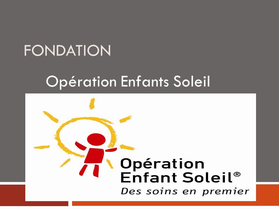 FONDATION Opération Enfants Soleil