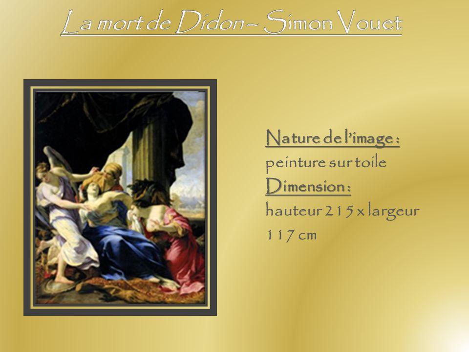 Datation : entre 1642 et 1652 Nature de limage : peinture sur toileDimension : hauteur 49 x largeur 43 cm Analyse de limage : Didon désespérée du dépa