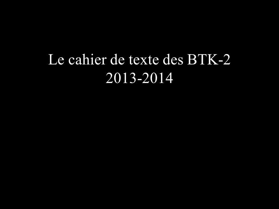 Le cahier de texte des BTK-2 2013-2014