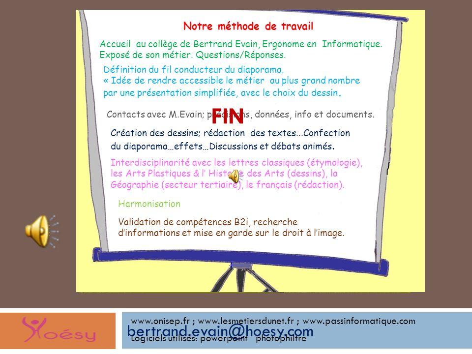 bertrand.evain@hoesy.com Jinterviens dans 3 domaines : - les Interfaces Homme Machine (informatique: web et logiciel) ; - le travail (organisation, co