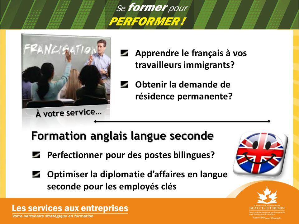 Formation anglais langue seconde Perfectionner pour des postes bilingues.