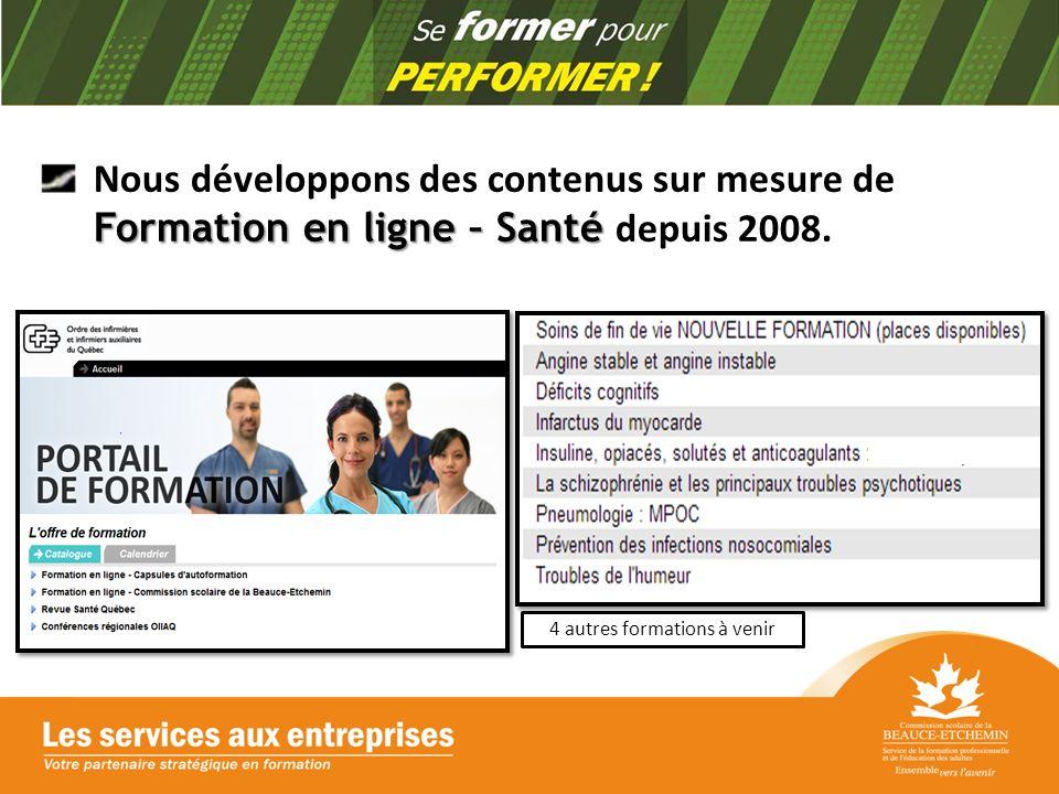 Formation en ligne – Santé Nous développons des contenus sur mesure de Formation en ligne – Santé depuis 2008.