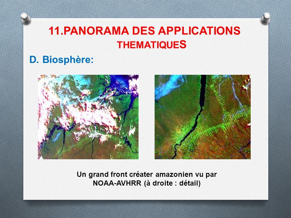 D. Biosphère: 11.PANORAMA DES APPLICATIONS THEMATIQUE S Un grand front créater amazonien vu par NOAA-AVHRR (à droite : détail)