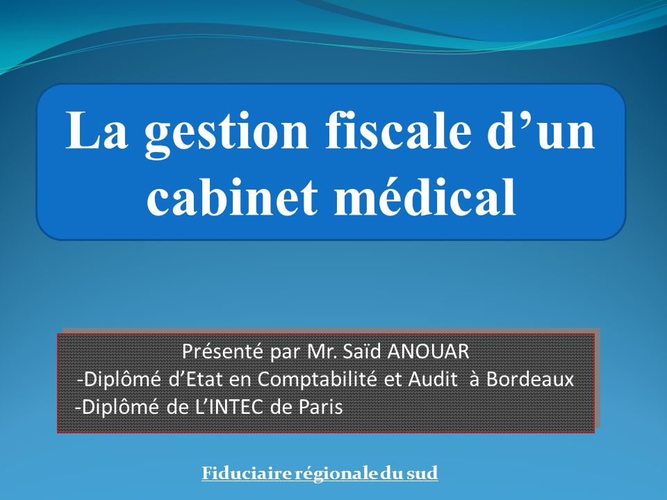 I.Introduction II. Gestion comptable dun cabinet médical a.