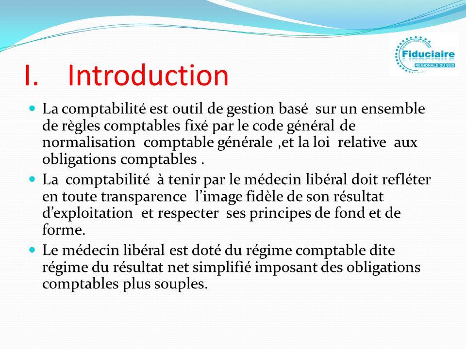 I.Introduction La comptabilité est outil de gestion basé sur un ensemble de règles comptables fixé par le code général de normalisation comptable géné