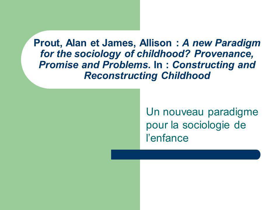 Plan de la présentation Introduction Évolution des différentes approches de lenfance dans les sciences sociales Emergence dun nouveau paradigme : obstacles et possibilités Conclusion Activité