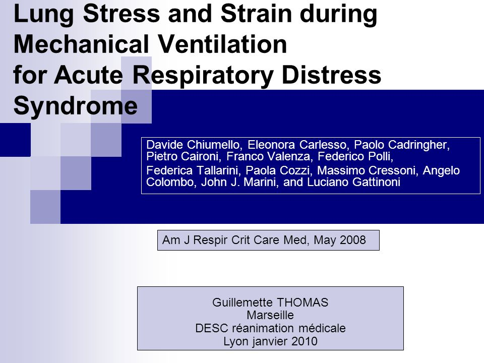 IMPLICATIONS CLINIQUES Strain < 2 ou stress < 27 (Espé = 13,5) Seuil Plat < 30 raisonnable Chez les patients avec CRF très basse (baby lung), Strain > 2 malgré VT 6 ml/kg Ventilation protectrice impossible AREC .