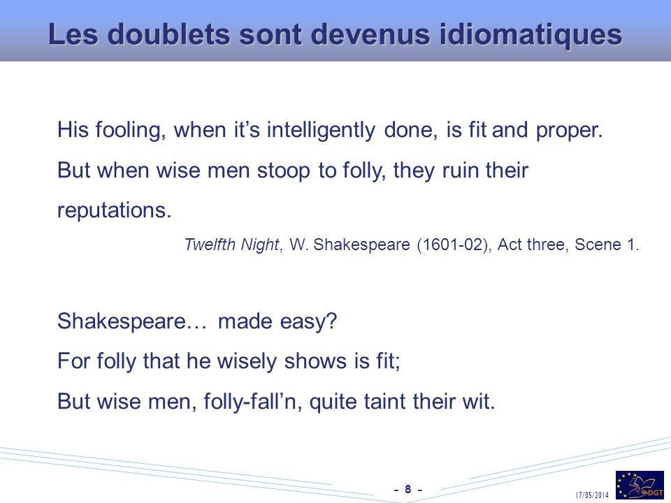 - 9 - 17/05/2014 Les doublets : comment les traduire .