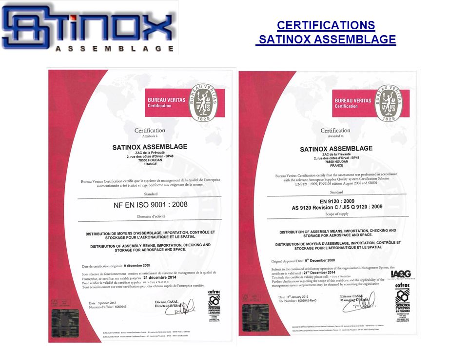 CERTIFICATIONS SATINOX ASSEMBLAGE