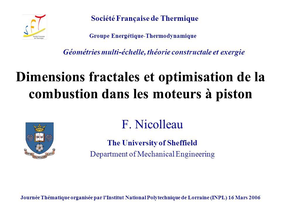 F. Nicolleau The University of Sheffield Department of Mechanical Engineering Société Française de Thermique Groupe Energétique-Thermodynamique Géomét