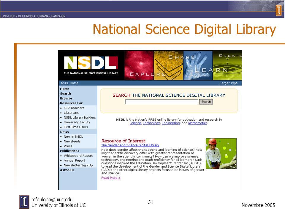 31 Novembre 2005 mfoulonn@uiuc.edu University of Illinois at UC National Science Digital Library