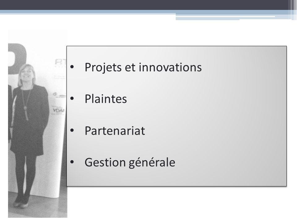 Projets et innovations Plaintes Partenariat Gestion générale Projets et innovations Plaintes Partenariat Gestion générale