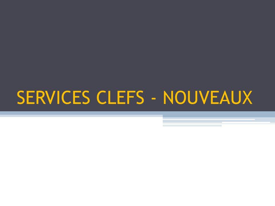SERVICES CLEFS - NOUVEAUX