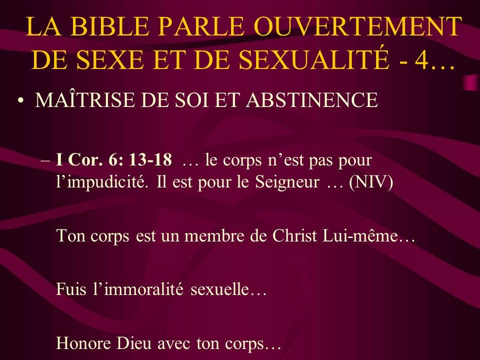 LA BIBLE PARLE OUVERTEMENT DE SEXE ET DE SEXUALITÉ - 4… MAÎTRISE DE SOI ET ABSTINENCE –I Cor.