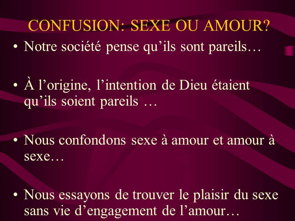 CONFUSION: SEXE OU AMOUR.