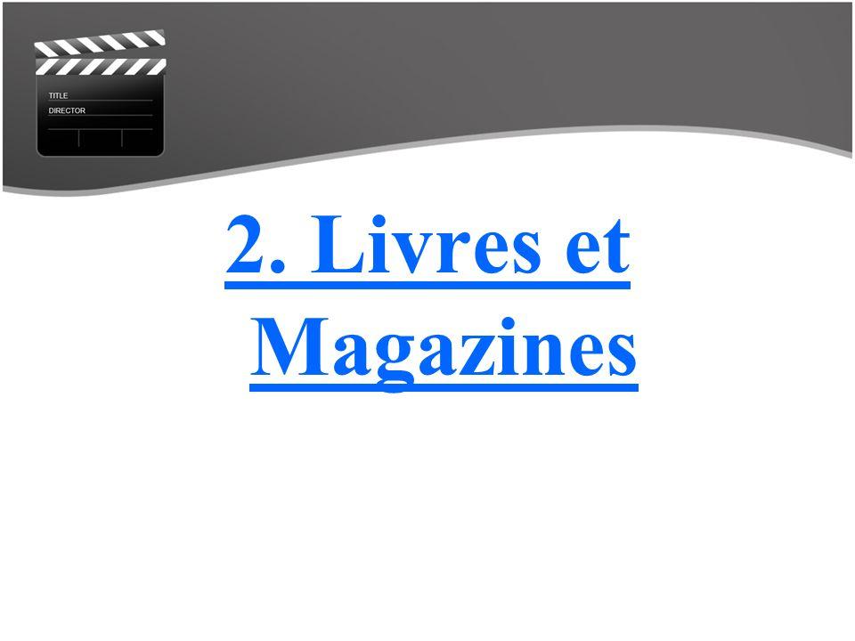 2. Livres et Magazines