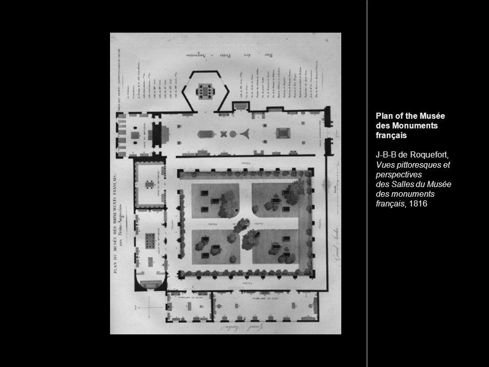 Plan of the Musée des Monuments français J-B-B de Roquefort, Vues pittoresques et perspectives des Salles du Musée des monuments français, 1816