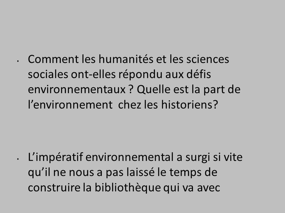 Comment les humanités et les sciences sociales ont-elles répondu aux défis environnementaux .