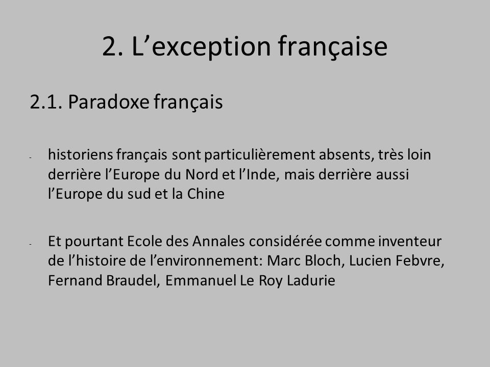 2. Lexception française 2.1.