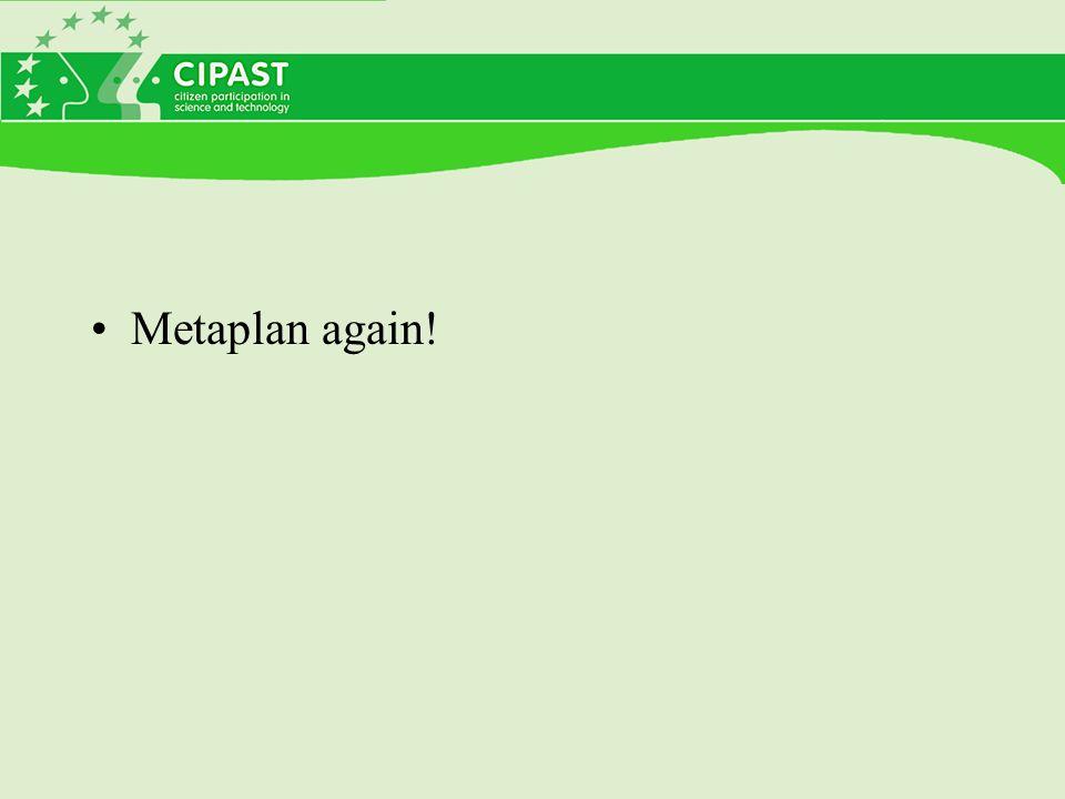 Metaplan again!