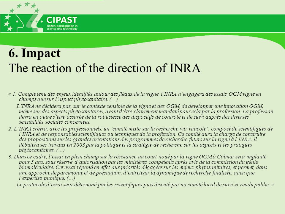 6. Impact The reaction of the direction of INRA « 1.