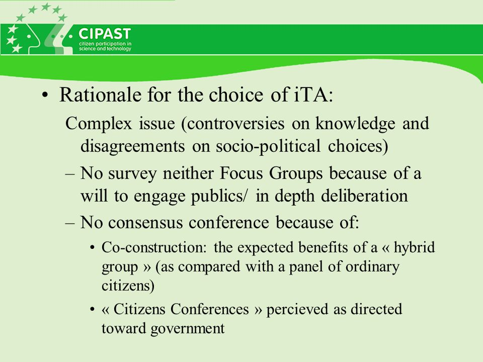 The iTA exercice as a real experiment 3.Design of the experiment –Why iTA.