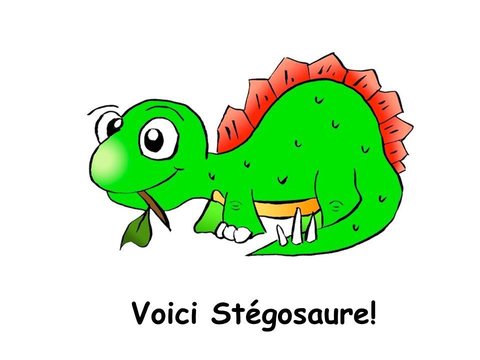 Voici Stégosaure!