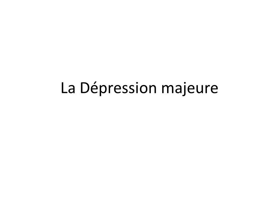 La Dépression majeure