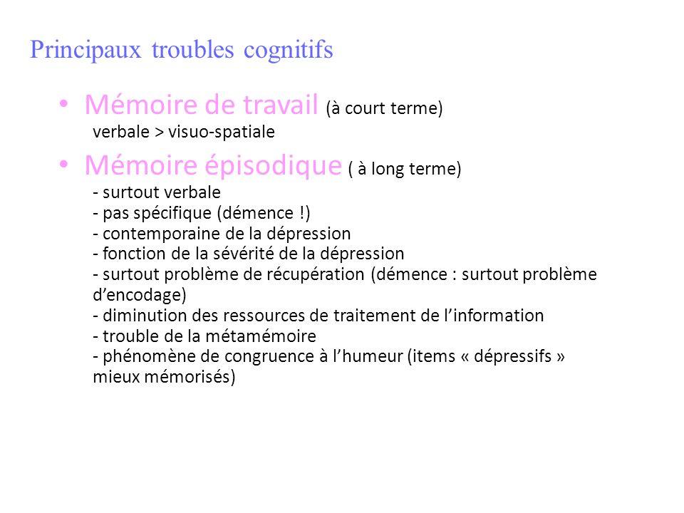 Mémoire de travail (à court terme) verbale > visuo-spatiale Mémoire épisodique ( à long terme) - surtout verbale - pas spécifique (démence !) - contem