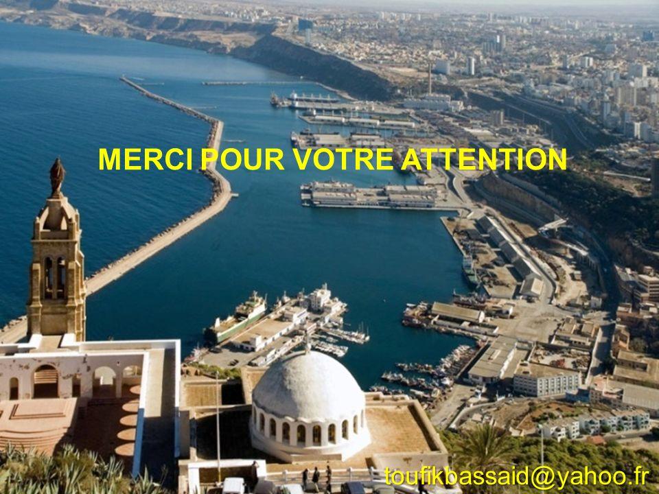 toufikbassaid@yahoo.fr MERCI POUR VOTRE ATTENTION
