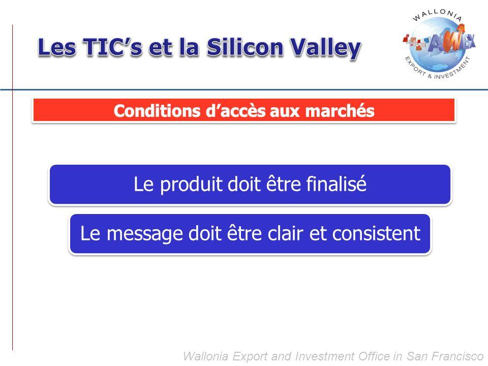 Wallonia Export and Investment Office in San Francisco Le produit doit être finaliséLe message doit être clair et consistent