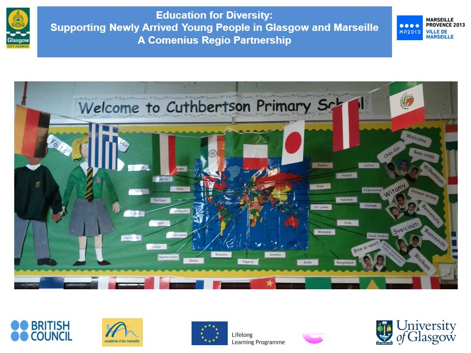 Education for Diversity: Supporting Newly Arrived Young People in Glasgow and Marseille A Comenius Regio Partnership