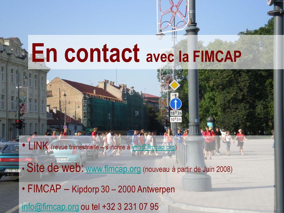 En contact avec la FIMCAP LINK (revue trimestrielle – sincrire à info@fimcap.org)info@fimcap.org Site de web: www.fimcap.org (nouveau à partir de Juin