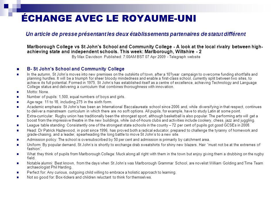 ÉCHANGE AVEC LE ROYAUME-UNI Un article de presse présentant les deux établissements partenaires de statut différent Marlborough College vs St John's S