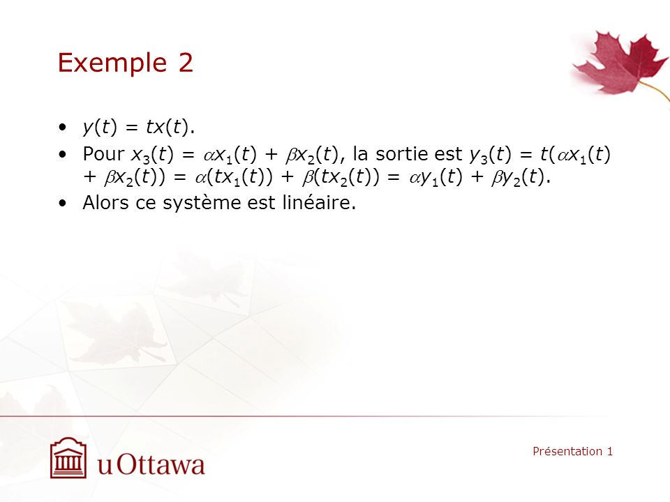 Exemple 2 y(t) = tx(t).