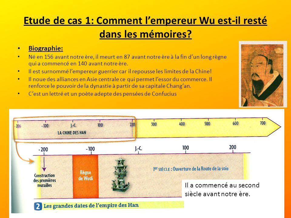 Etude de cas 1: Comment lempereur Wu est-il resté dans les mémoires.