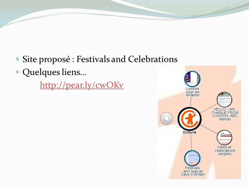 Site proposé : Festivals and Celebrations Quelques liens… http://pear.ly/cwOKv