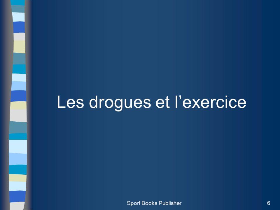 Sport Books Publisher6 Les drogues et lexercice