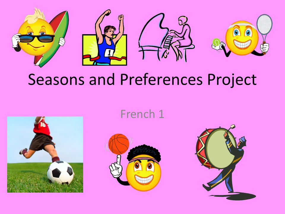 Seasons and Preferences Project French 1